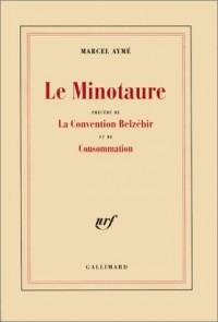 Le Minotaure - Convention Belzebir - Consommation