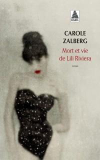 Mort et vie de Lili Riviera