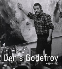 Denis Godefroy, 1949-1997
