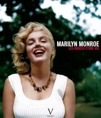 Marilyn Monroe : Les images d'une vie