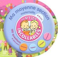 Les P'tits Incollables : Tournicotis, ma moyenne section maternelle, 4-5 ans : Les Évènements de l'année (Livre d'activités)
