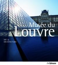 Le Musée du Louvre, art et architecture