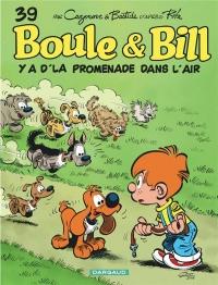 Boule & Bill, Tome 39 : Y a d'la promenade dans l'air