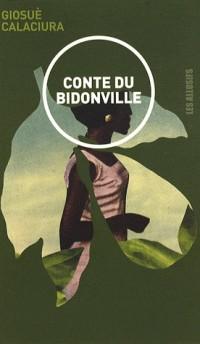 Conte du Bidonville : La fille perdue