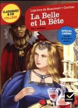 La Belle et la Bête: le conte de Madame Leprince de Beaumont et le film de Jean Cocteau [Poche]