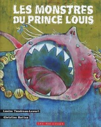 Les Monstres du Prince Louis