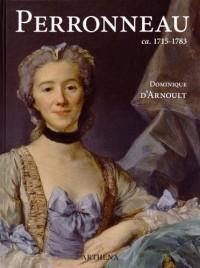 Jean-Baptiste Perronneau ca. 1715-1783 : Un portraitiste dans l'Europe des Lumières