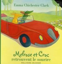 Melrose et Croc retrouvent le sourire