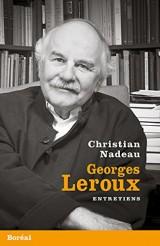 Georges Leroux. entretiens