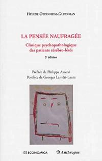 Pensée Naufragée, 3e ed. (la)