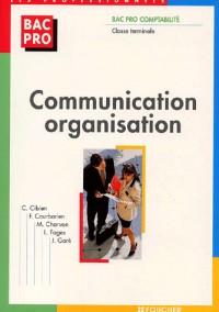 Communication - Organisation : Bac pro Comptabilité, Terminale