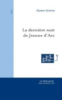 La Dernière Nuit de Jeanne d'Arc