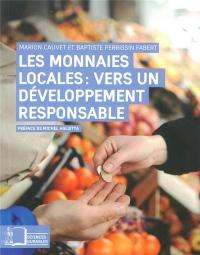 Les monnaies locales : vers un développement responsable : La transition écologique et solidaire des territoires