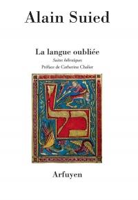 La langue oubliée : Suites hébraïques
