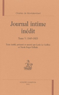 Journal intime inédit : Tome 5, 1849-1853