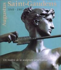 Auguste saint gaudens 1848-1907 un sculpteur americain en France