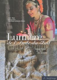 Lumière de l'Inde du Sud : Voyage dansé au coeur des temples