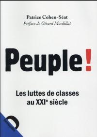Peuple ! Les luttes de classes au XXIe siècle