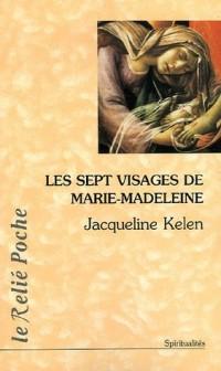 Les sept visages de Marie Madeleine