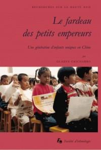 Le fardeau des petits empereurs : Une génération d'enfants uniques en Chine