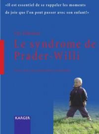Le syndrome de Prader-Willi : Vivre avec les personnes concernées