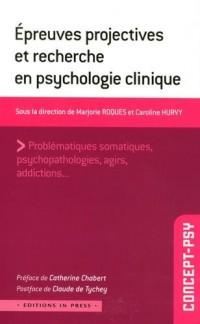 Epreuves projectives et recherche en psychologie clinique
