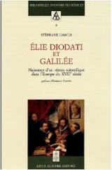 Elie Diodati et Galilée : Naissance d'un réseau scientifique dans l'Europe du XVIIe siècle