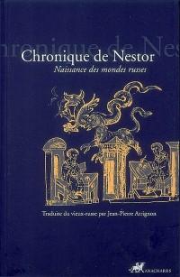 Chronique de Nestor : Récit des temps passés