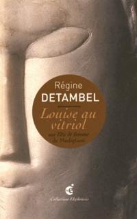 Louise au vitriol : Sur Tête de femme de Modigliani