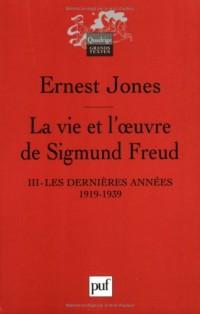 La vie et l'oeuvre de Sigmund Freud : Tome 3