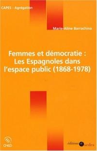 Femmes et démocratie : les Espagnoles dans l'espace public (1868-1978)