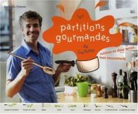 Les partitions gourmandes de Guilhem : Cuisinez en deux temps, trois mouvements