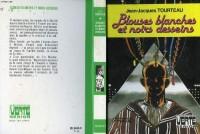 Blouses blanches et noirs desseins (Bibliothèque verte)