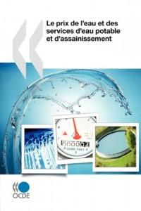 Le Prix De L'eau Et Des Services D'eau Potable Et D'assainissement / the Price of Water and Drinking Water Services and Sanitation