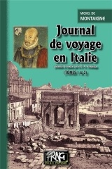 Journal de voyage en Italie : Tomes 1 et 2