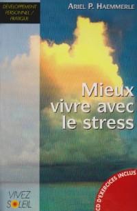 Mieux vivre avec le stress (1CD audio)
