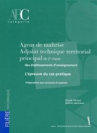 Agent de maîtrise - Adjoint technique territorial principal de 2e classe des établissements d'enseignement : L'épreuve du cas pratique