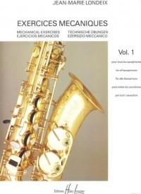 Exercices mécaniques pour tous les saxophones - Volume 1
