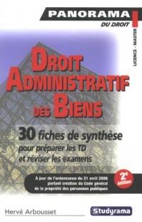 Droit administratif des biens : Domaine des personnes publiques, expropriation pour cause d'utilité publique, travaux publics