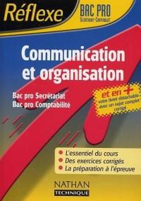 Réflexe : Communication et organisation, Bac Pro Secrétariat Comptabilité