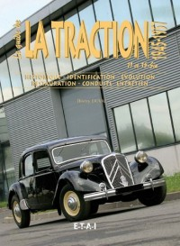 Le guide de la Traction 11 et 15-Six : 1945-1957