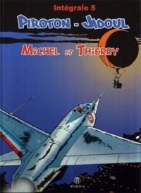 Michel et Thierry Tome 5