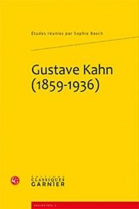 Gustave Kahn (1859-1936)