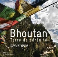 Bhoutan : Terre de sérénité