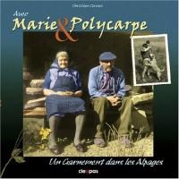 Avec Marie & Polycarpe