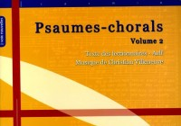 Psaumes-chorals : Tome 2