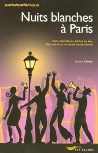 Nuits blanches à Paris