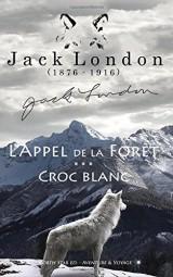 Anthologie Sauvage (L'appel de la Forêt - Croc Blanc): Bénéfices éditeur reversés