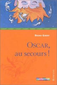 Oscar, au secours !