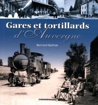 Gares et tortillards d'Auvergne